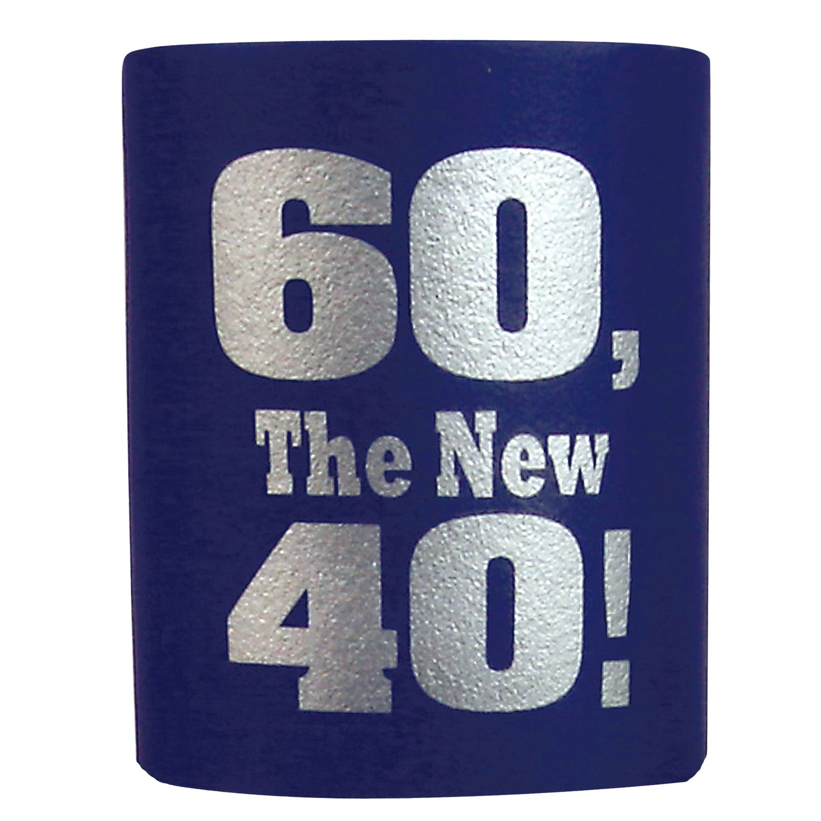 Over the Hill Beer Koozie - 60 is the new 40