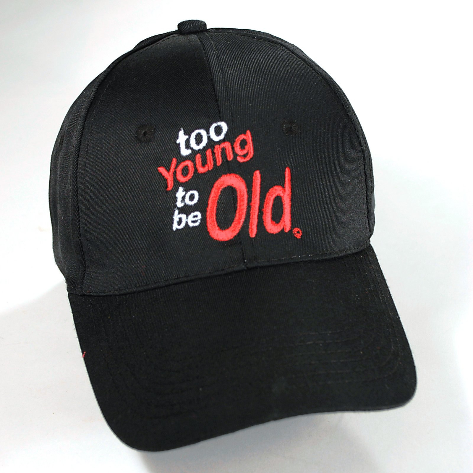 Too Young to be Old Cap