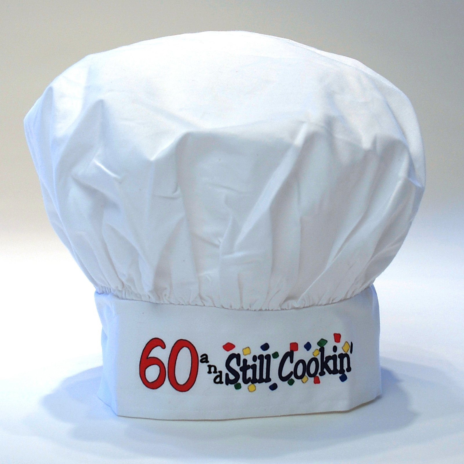 60 and Still Cookin' Chef Hat